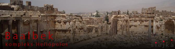 Baalbek – Heliopolos